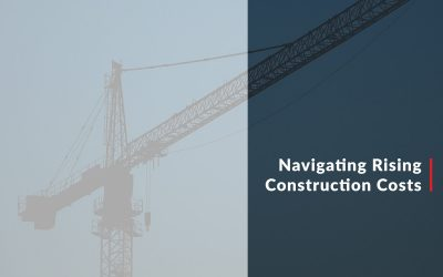 Navigating Rising Construction Costs