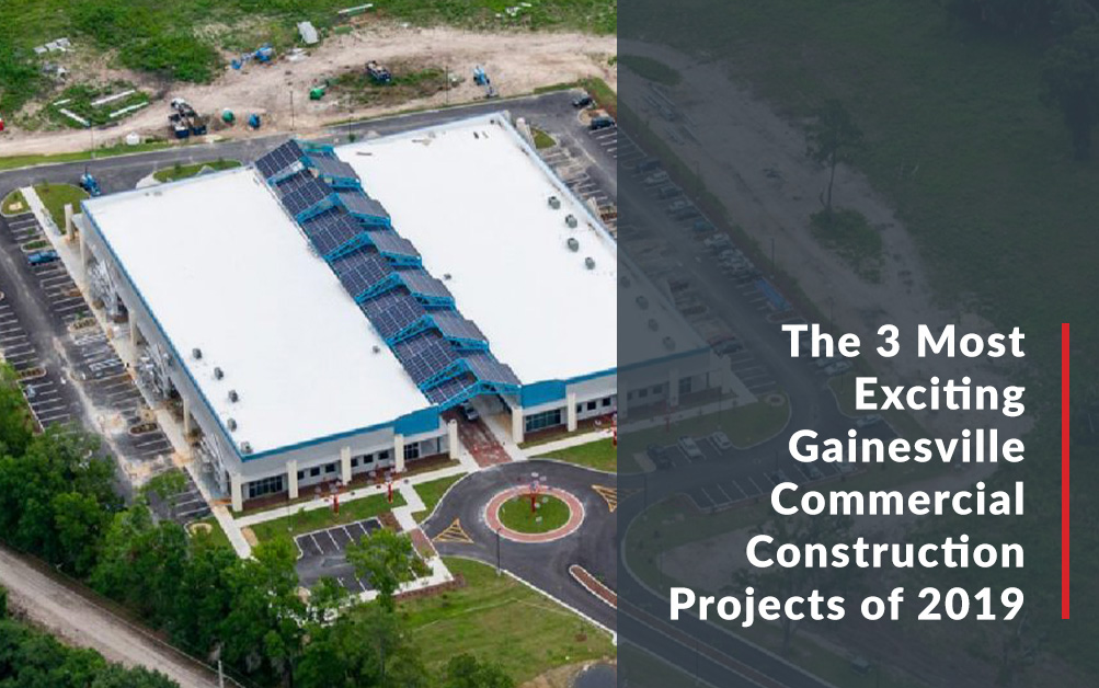 The 3 Most Exciting Gainesville Commercial Construction Projects of 2019